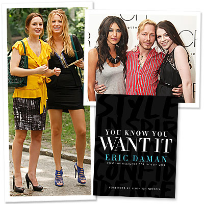 <em>Gossip Girl</em> Costumer Eric Daman Knows What We Want!