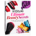 Your Must-Have Beauty Bible: InStyle Ultimate Beauty Secrets