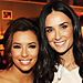 Eva Longoria and Demi Moore Feel the Power and More!