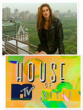 MTV, House of Style