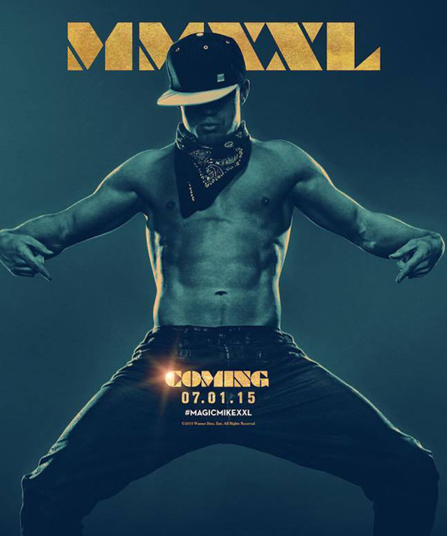 Channing Tatum on Magic Mike XXL Movie Poster