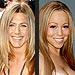 Jennifer Aniston, Mariah Carey and more | Jennifer Aniston