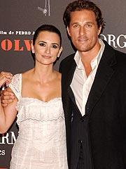 Matthew McConaughey & Penelope Cruz Are 'Separating' | Divorced, Matthew McConaughey, Penelope Cruz
