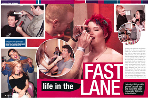 Life in the Fast Lane
