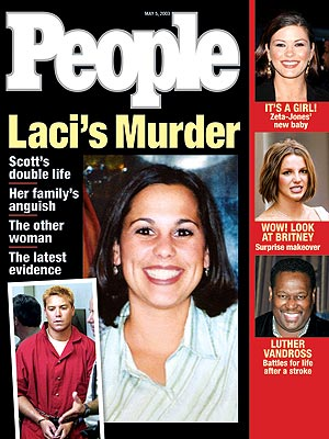 photo | Dark Secrets, Murder, Scott Peterson Trial, Gripping News Stories, Historical Events, Laci Peterson Cover, Coping and Overcoming Illness, Scott Peterson Cover, Too Crazy to Believe, True Crime, Real People Stories, Britney Spears, Catherine Zeta-Jones, Laci Peterson, Luther Vandross, Scott Peterson