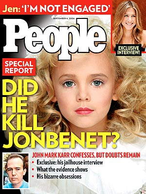 photo | Murder, Sexual Assault/Rape, Gripping News Stories, JonBenet Ramsey Cover, Real People Stories, Jennifer Aniston, JonBenet Ramsey