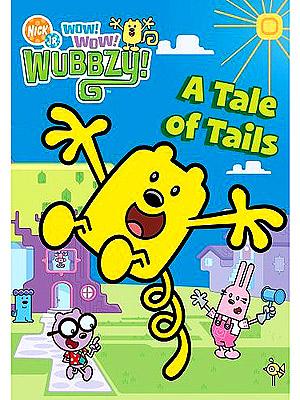 Nick Jr 39 S Wow Wow Wubbzy A Tale Of Tails We Got A Kickity Kick Out