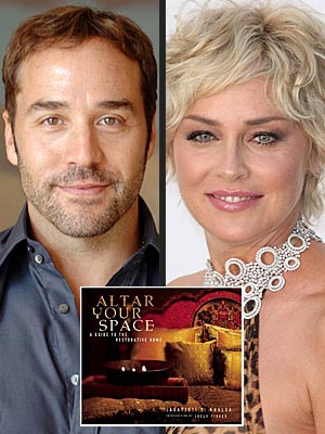 CREATE A PEACEFUL SPACE photo | Jeremy Piven, Sharon Stone