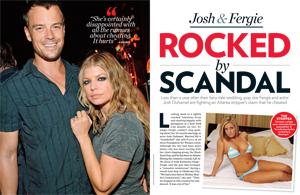 Josh & Fergie Rocked by Scandal