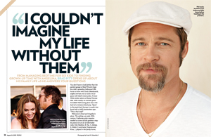 "Brad Pitt: ""I Couldn't Imagine My Life Without Them"""