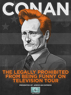 Conan O&#39;Brien Taking His &#39;Prohibited&#39; Act on the Road - Conan O ...