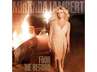 Miranda Lambert's Four the Record: Review| Music News, Blake Shelton, Miranda Lambert, Media Products