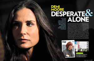 Demi Moore: Desperate & Alone