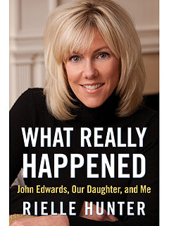 Rielle Hunter Reveals John Edwards's 'Hidden Life' in New Tell-All