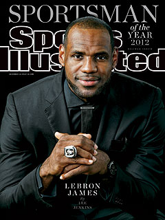 Why LeBron James Was Named Sports Illustrated's 2012 Sportsman of the Year