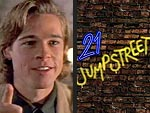 Gotcha! 21 Jump Street&#39;s Secret Guest Stars | Brad Pitt