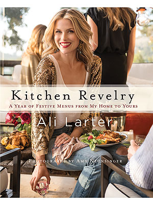 Ali Larter Kitchen Revelry Cookbook
