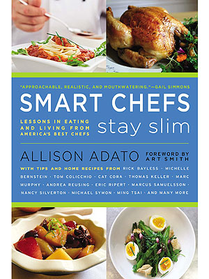 Five Stay-Slim Secrets from America&#39;s Top Chefs| Diet & Fitness, Health, Nutrition, The Next Iron Chef, Top Chef Masters