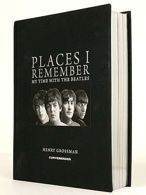 The Beatles: Places I Remember, Henry Grossman Book
