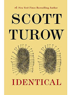 What We're Reading This Weekend: Family Dramas| Identical, What We're Reading, Scott Turow