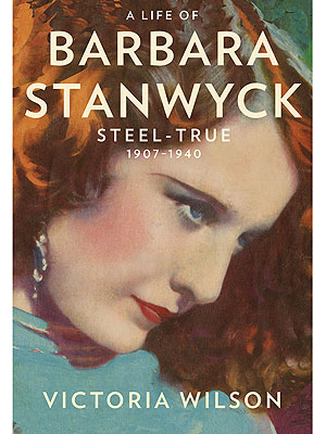 Barbara Stanwyck Shines Again in New Biography| Tributes, Marlene Dietrich, Double Indemnity, Stella Dallas, The Lady Eve, Barbara Stanwyck, Bette Davis, Greta Garbo, Katharine Hepburn