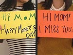 Say Hi to Your Mom on Mother's Day!