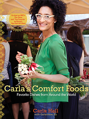 Carla Hall Comfort Foods Cookbook