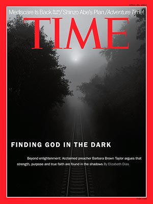 From Time.com: Finding God in the Dark
