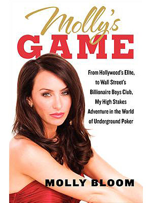 Molly Bloom Recalls the Ups and Downs of Being Hollywood's Poker Princess| Hollywood, Ben Affleck, Leonardo DiCaprio, Matt Damon, Tobey Maguire