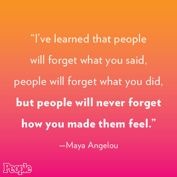 Maya Angelou Quotes People Will for Get