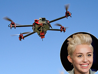 Are Drones Spying on Miley Cyrus and Selena Gomez?
