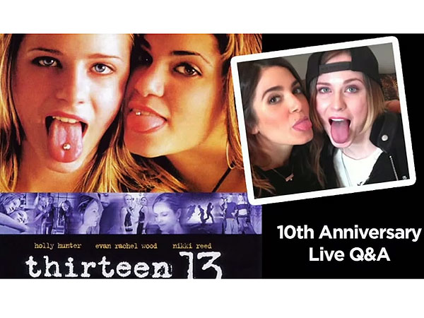 Thirteen Turns 10: Evan Rachel Wood Confesses to Having Girl Crush on Costar Nikki Reed| Thirteen, Evan Rachel Wood, Nikki Reed