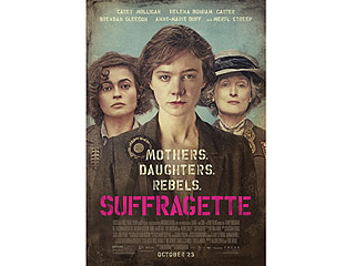 FIRST LOOK: Carey Mulligan, Meryl Streep & Helena Bonham Carter Stand Firm in Suffragette Movie Poster