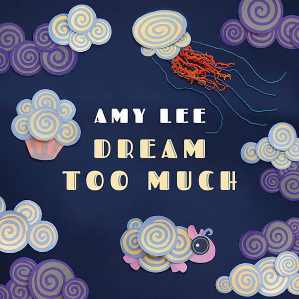Amy Lee 'Dream Too Much' Album Art
