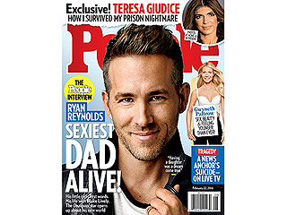 From the PEOPLE Archive: Sexiest Dad Alive! Ryan Reynolds Gets Personal About Fatherhood: 'Having a Daughter Was a Dream Come True'
