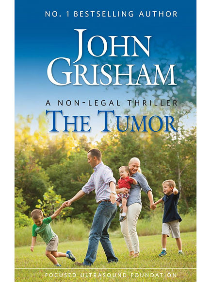 John Grisham Says His New 'Non-Legal Thriller' The Tumor Could Potentially Save 'Millions of Lives' – Here's Why  Cancer, Health, Books, John Grisham