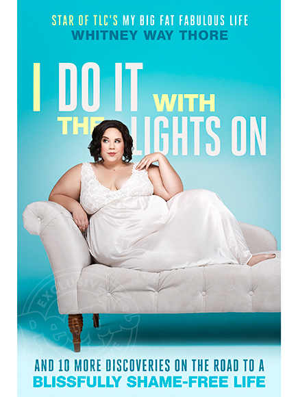 FIRST LOOK: Whitney Way Thore Gets Candid (and Fabulous) in I Do It with the Lights On| TLC, Body shaming, Reality TV, Bodywatch