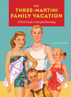 The_three_martini_family_vacation