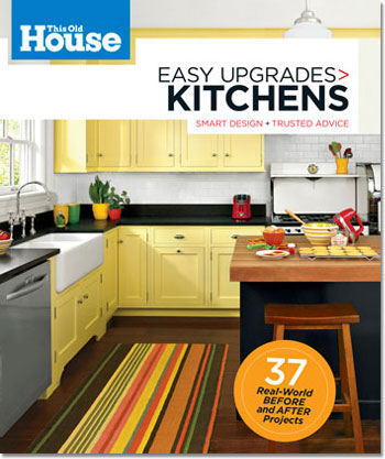 this old house Easy Upgrades Kitchens book