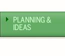 Planning & Ideas