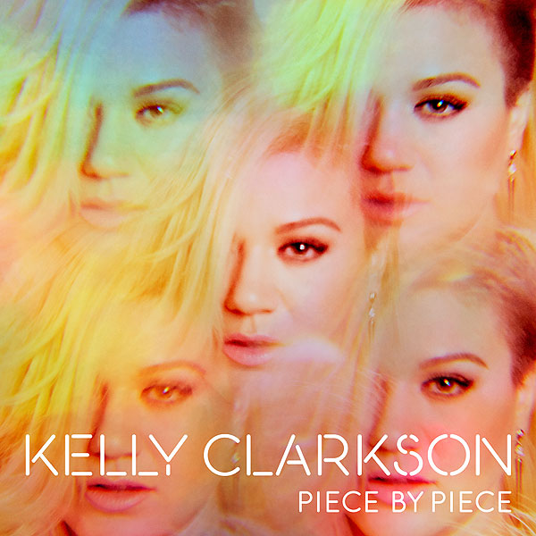 Kelly Clarkson Releases Piece By Piece Cover Art and Track List| Music News, John Legend, Kelly Clarkson